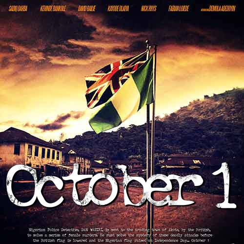 October 1 Nigerian Movie (Official Trailer)